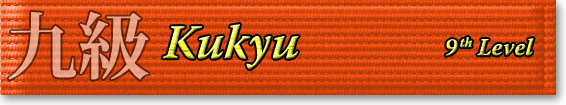 Kukyu - 9th Level Orange Belt
